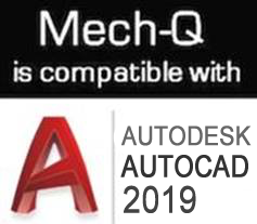 Mech-Q now works with all versions of AutoCAD 2000 to 2019
